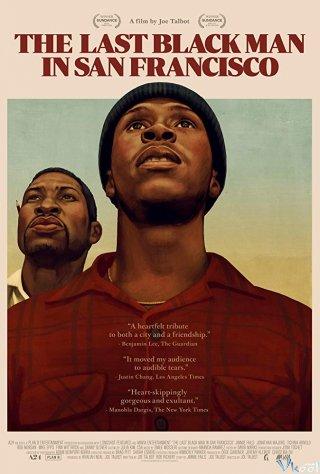Người Da Đen Cuối Cùng Ở San Francisco - The Last Black Man In San Francisco