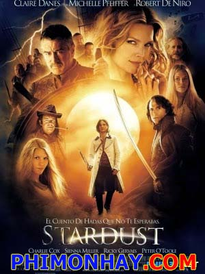 Ánh Sao Ma Thuật Stardust.Diễn Viên: Charlie Cox,Claire Danes,Sienna Miller