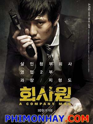 Sát Thủ Máu Lạnh A Company Man.Diễn Viên: Ji,Sub So,Mi,Yeon Lee,Do Won Kwak