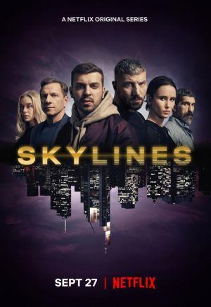 Đường Chân Trời Skylines.Diễn Viên: Katherine Barrell,Tim Rozon,Sai Bennett