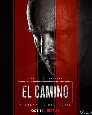 Tập Làm Người Xấu - El Camino: A Breaking Bad Movie