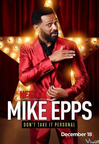 Câu Chuyện Hài Hước - Mike Epps: Dont Take It Personal