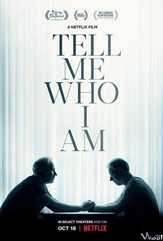 Tìm Lại Chính Mình - Tell Me Who I Am