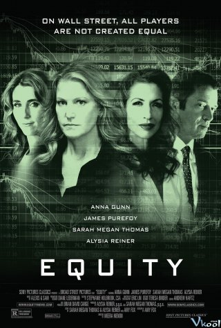 Công Bằng Equity.Diễn Viên: Alex Saxon,Alexis G Zall,Sasha Pieterse