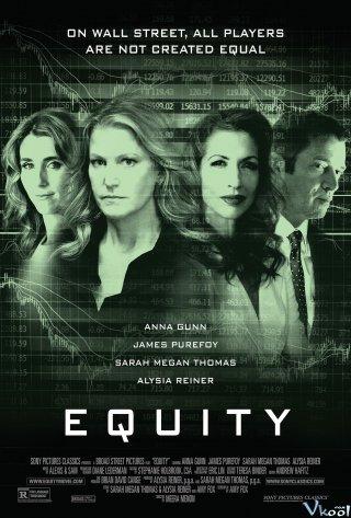 Công Bằng Equity.Diễn Viên: Travis Fimmel,William Fichtner,Rachael Taylor