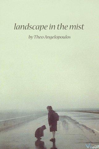 Đi Qua Màn Sương - Landscape In The Mist