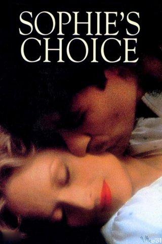 Lựa Chọn Của Sophie Sophies Choice