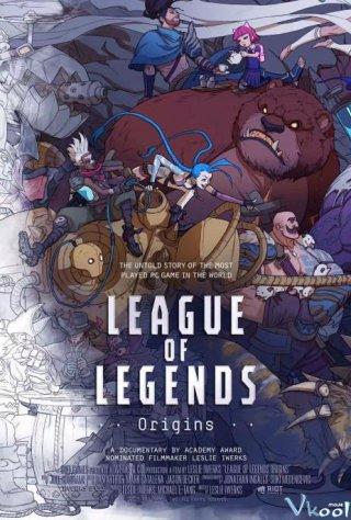 Liên Minh Huyền Thoại: Khởi Nguồn League Of Legends: Origins.Diễn Viên: Captain Chonlathorn Kongyingyong,Jannine Parawie Weigel