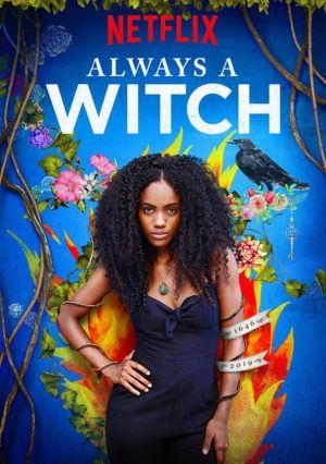 Phù Thủy Vượt Thời Gian Phần 1 Always A Witch Season 1.Diễn Viên: Claudia Doumit,Malcolm Barrett