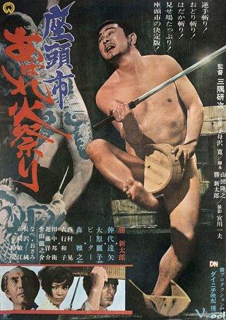 Zatochi Và Cuộc Chiến Nảy Lửa - Zatoichi Goes To The Fire Festival Việt Sub (1970)