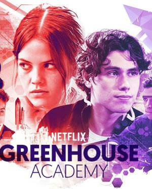 Học Viện Greenhouse Phần 3 Greenhouse Academy Season 3.Diễn Viên: Ashley Tisdale,Jonathan Banks,Justin Long