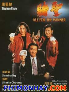 Đổ Thánh, Thánh Bài - All For The Winner Thuyết Minh (1990)