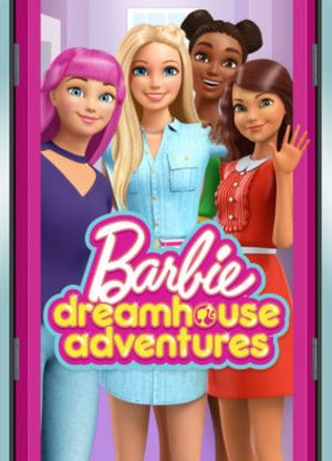 Cuộc Phiêu Lưu Trong Ngôi Nhà Mơ Ước Phần 3 Barbie Dreamhouse Adventures Season 3.Diễn Viên: Dan Stevens,Rachel Keller,Aubrey Plaza,Bill Irwin