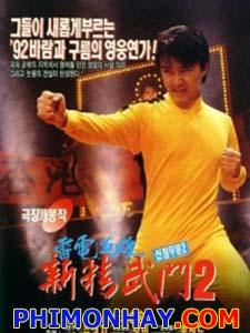 Tân Tinh Võ Môn Phần 2 Fist Of Fury 2.Diễn Viên: Châu Tinh Trì,Chung Chấn Đào,Trương Mẫn,Nguyên Hoa