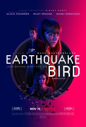 Cánh Chim Nơi Địa Chấn - Earthquake Bird Thuyết Minh (2019)