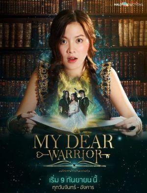 Chàng Chiến Binh Đáng Yêu - My Dear Warrior