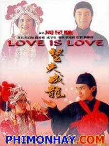 Tình Yêu Và Cuộc Đời Love Is Love.Diễn Viên: Châu Tinh Trì,Ngô Quân Như,Thành Khuê An