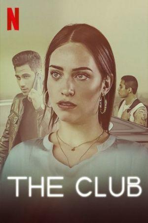 Câu Lạc Bộ Thuốc Lắc The Club Season 1.Diễn Viên: Dễ Dãi