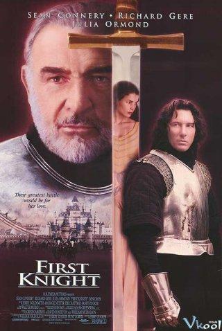 Hiệp Sĩ Thứ Nhất - First Knight