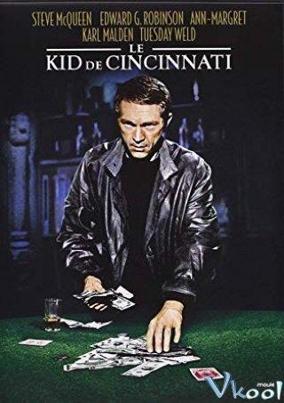 Quân Bài Gian Lân The Cincinnati Kid.Diễn Viên: Trang Khải Huân,Hạ Vu Kiều,Thái Thục Trân,Tào Yến Hào,Lâm Tử Hi