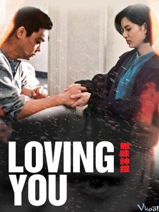 Mãi Yêu Em - Loving You