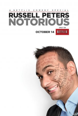 Russell Peters: Tai Tiếng - Russell Peters: Notorious