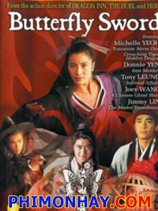 Tân Lưu Tinh Hồ Điệp Kiếm Butterfly Sword.Diễn Viên: Chung Tử Đơn,Duong Tử Quỳnh,Lương Triều Vỹ