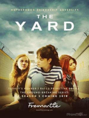 Chuyện Sân Tù Phần 2 The Yard Season 2.Diễn Viên: Vương Thức Hiền,Châu Hiếu An,Thái Tục Trân,Kỷ Bối Tuệ,La San San