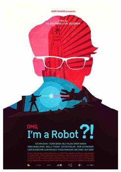 Ôi Trời! Tôi Là Robot Omg, Im A Robot!.Diễn Viên: Luke Goss,Ed Speleers,Andrew Pleavin,Simon Thorp
