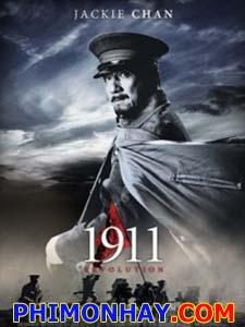 Cách Mạng Tân Hợi 1911 Revolution.Diễn Viên: Thành Long,Lý Băng Băng,Tôn Thuần,Hồ Ca