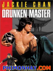 Túy Quyền - Drunken Master