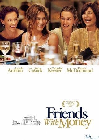 Những Người Bạn Giàu Có - Friends With Money Việt Sub (2006)