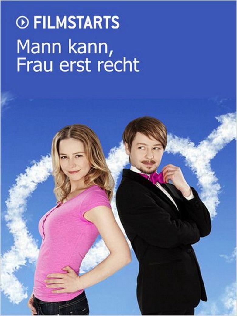 Trong Thế Giới Đàn Ông Mann Kann, Frau Erst Recht.Diễn Viên: Colin Paradine,Raven Cousens,Ashley Armstrong