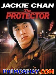 Vệ Nhân The Protector.Diễn Viên: Thành Long,Jackie Chan,Danny Aiello,Sandy Alexander,Victor Arnold