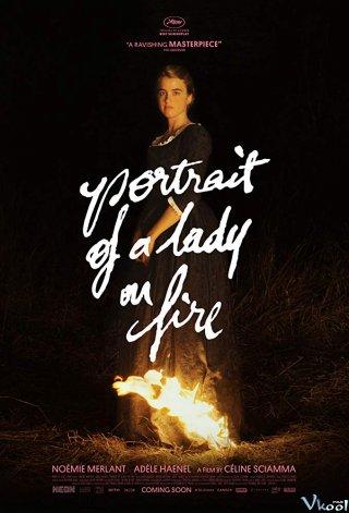 Bức Chân Dung Bị Thiêu Cháy - Portrait Of A Lady On Fire
