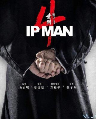 Diệp Vấn 4: Hồi Cuối Ip Man 4: The Finale.Diễn Viên: Chu Lệ Kỳ,Chung Tử Ðơn