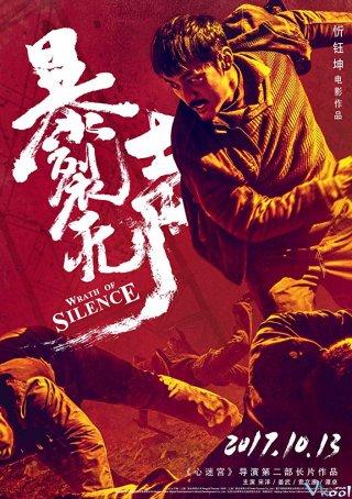 Thanh Âm Phẫn Nộ - Wrath Of Silence Việt Sub (2017)