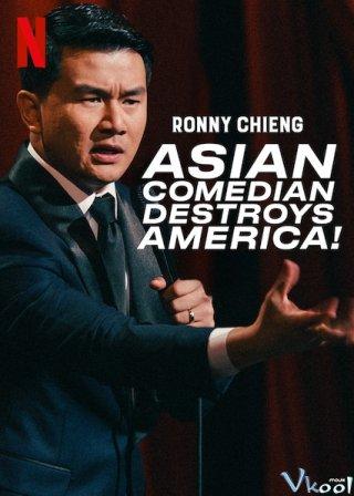 Cây Hài Châu Á Hủy Diệt Nước Mỹ Ronny Chieng: Asian Comedian Destroys America