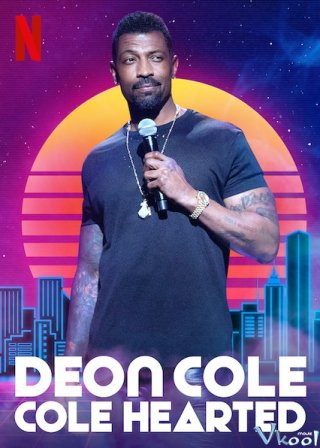 Deon Cole: Lạnh Lùng - Deon Cole: Cole Hearted