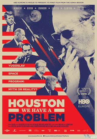 Houston, Có Chuyện Rồi! Houston, We Have A Problem!.Diễn Viên: Suze Lanier,Bramlett,Robert Houston,John Steadman