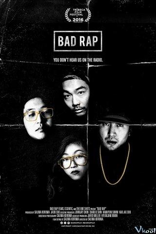 Rapper Dưới Cơ Bad Rap