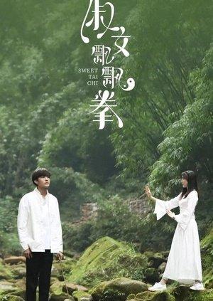 Thục Nữ Phiêu Phiêu Quyền Sweet Tai Chi.Diễn Viên: Bao Mingliu,Lin Daqin,Tao Ran,Yang Donghan,Yuan Qiongdan
