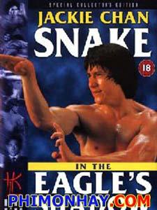 Xà Quyền Diệt Độc Ưng - Snake In The Eagles Shadow