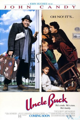 Chú Buck Uncle Buck.Diễn Viên: Steve Evets,Eric Cantona,Stephanie Bishop
