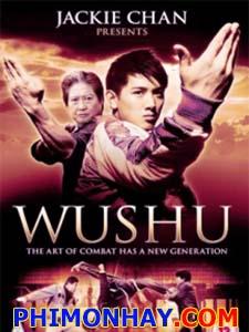 Tinh Hoa Quyền Thuật - Jackie Chan Presents: Wushu