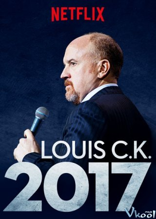 Louis Ck 2017 Netflix Stand-Up Review