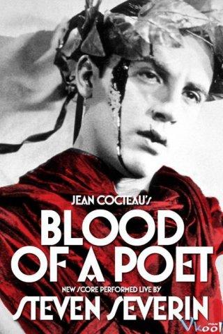 Máu Của Một Nhà Thơ The Blood Of A Poet