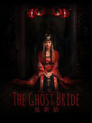 Làm Dâu Cõi Chết Phần 1 - The Ghost Bride Season 1