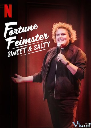 Ngọt Và Mặn: Sweet & Salty Fortune Feimster