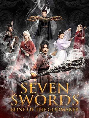 Thất Kiếm Hạ Thiên Sơn 2: Phong Thần Cốt Seven Swords: Bone Of The Godmaker.Diễn Viên: Nguyên Thu,Trình Dục